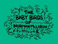 The Baby Birds of Norman McLaren