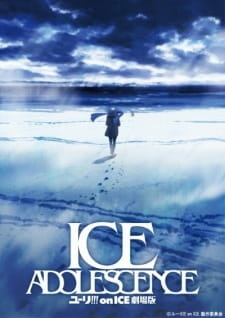 Yuri!!! on Ice The Movie: Ice Adolescence