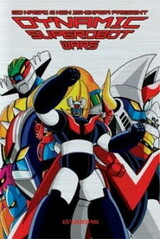 Dynamic Super Robots Soushingekki