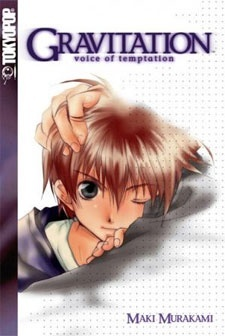 Gravitation: Voice of Temptation
